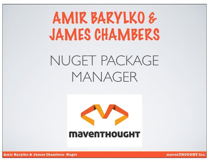 AMIR BARYLKO &                      JAMES CHAMBERS                      NUGET PACKAGE                        MANAGERAmir B...