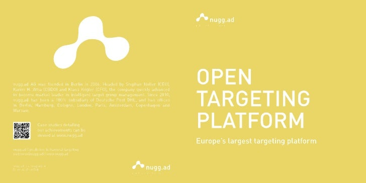 OPEN TARGETING PLATFORM                                                                             And this is how our te...
