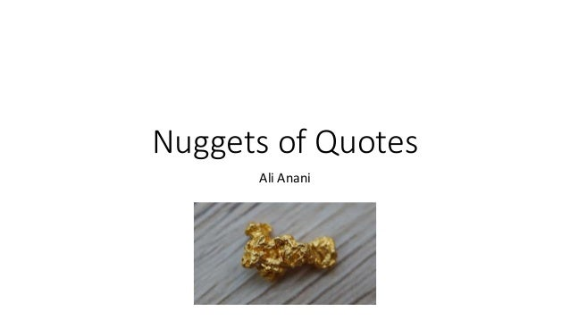 Nuggets of Quotes Ali Anani