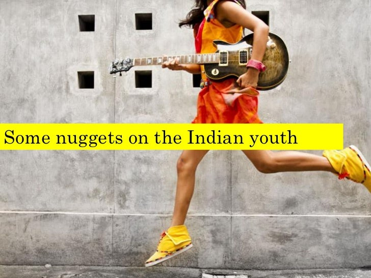 Some nuggets on the Indian youth