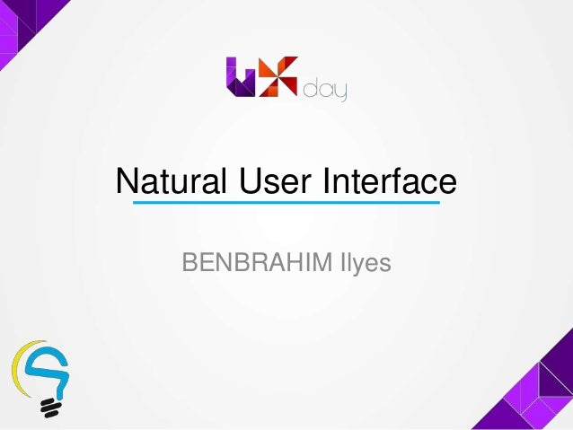 Natural User InterfaceBENBRAHIM Ilyes