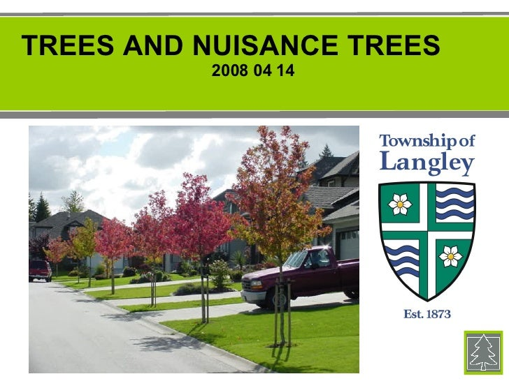 TREES AND NUISANCE TREES 2008 04 14