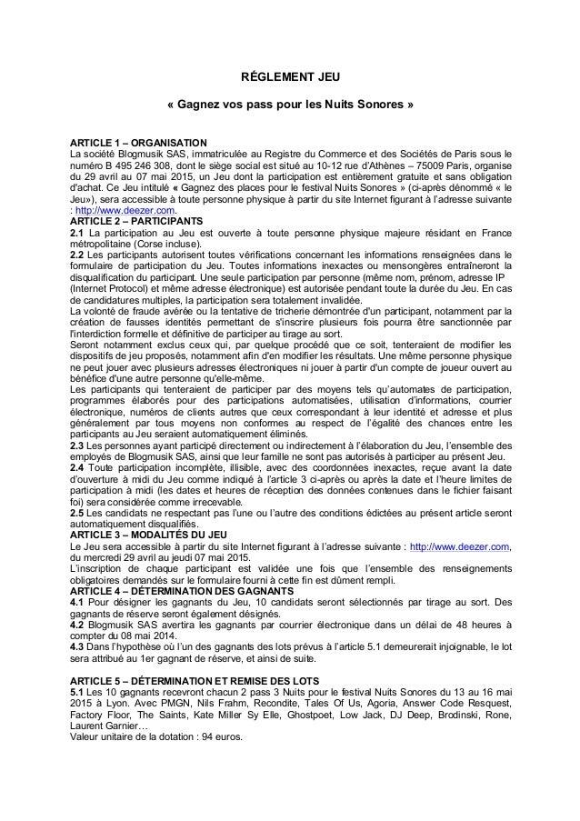 RÉGLEMENT JEU « Gagnez vos pass pour les Nuits Sonores » ARTICLE 1 – ORGANISATION La société Blogmusik SAS, immatriculée a...