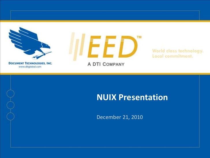 NUIX Presentation<br />December 21, 2010<br />