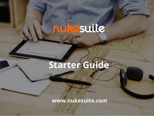 Starter Guide www.nukesuite.com