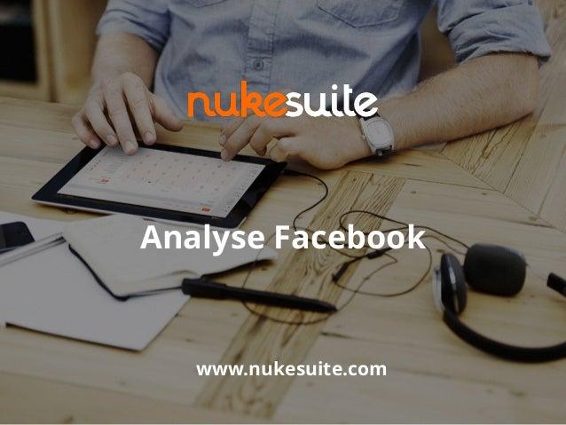Analyse Facebook www.nukesuite.com