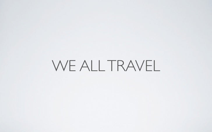 WE ALL TRAVEL