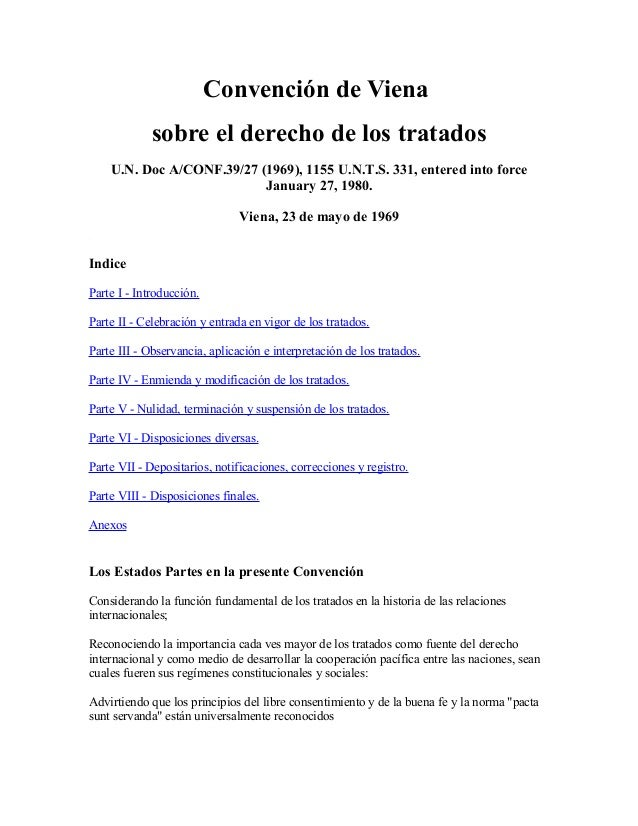 Convención de Vienasobre el derecho de los tratadosU.N. Doc A/CONF.39/27 (1969), 1155 U.N.T.S. 331, entered into forceJanu...