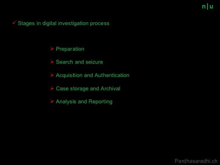 n u <ul><li>Preparation </li></ul><ul><li>Search and seizure </li></ul><ul><li>Acquisition and Authentication </li></ul><u...