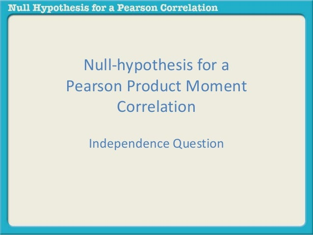 null hypthesis The null hypothesis is an hypothesis about a population parameter the purpose of hypothesis testing is to test the viability of the null hypothesis in the light of.