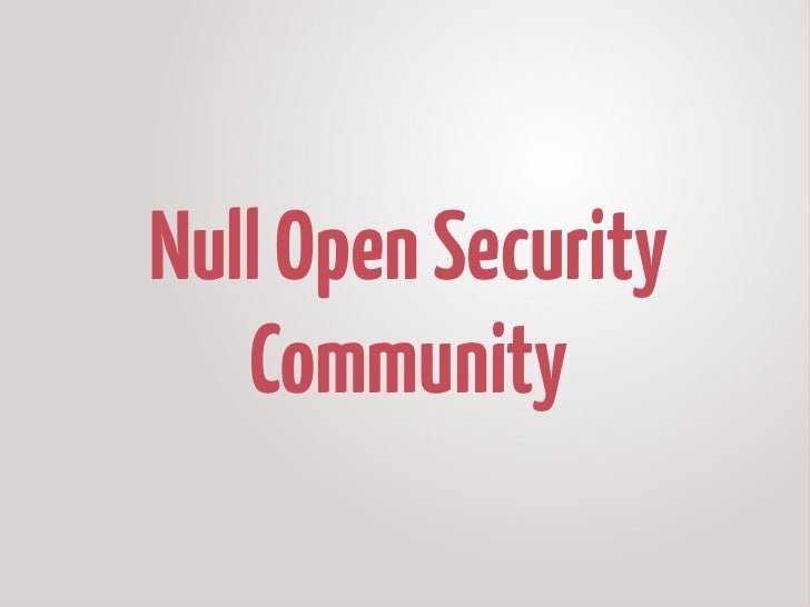 Null Open Security   Community