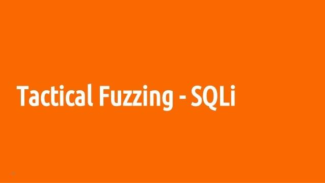 39 Tactical Fuzzing - SQLi