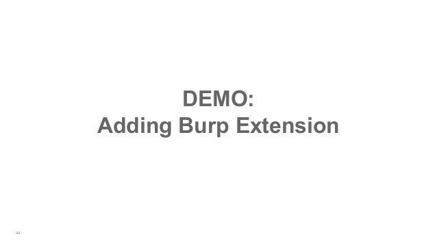 44 DEMO: Adding Burp Extension