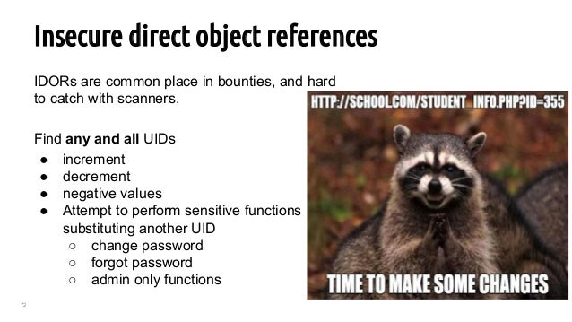 72 Insecure direct object references IDORs are common place in bounties, and hard to catch with scanners. Find any and all...