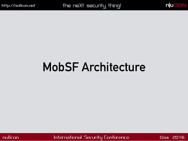 Static Analyzer Mobile Security Framework INPUT OUTPUT REPORT