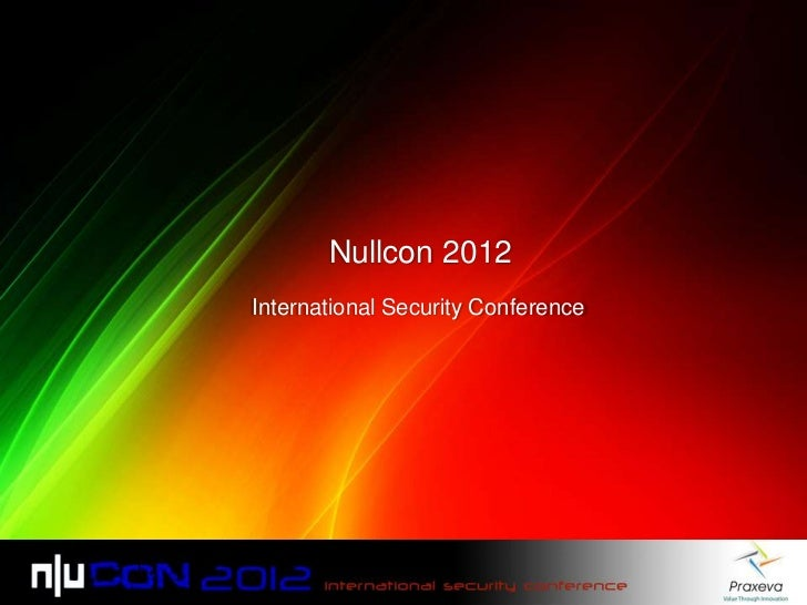 Nullcon 2012International Security Conference