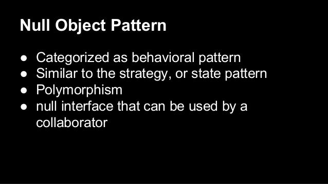 Null object pattern Slide 3