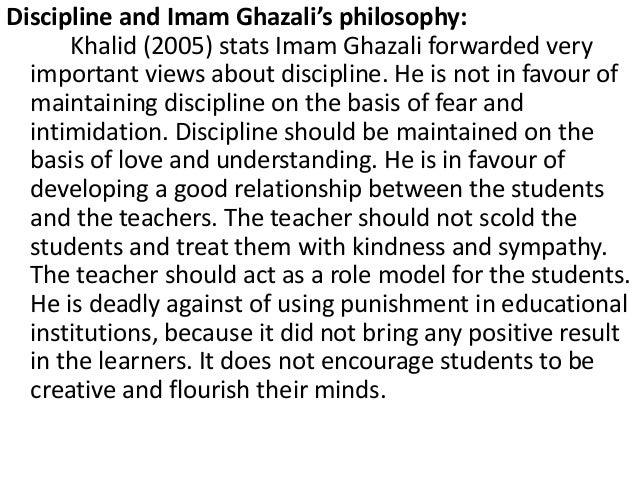 imam ghazalis philosophy of education Al-ghazali's philosophical theology yaleuniversity loading arab and islamic philosophy imam ghazali (abū ḥāmid.
