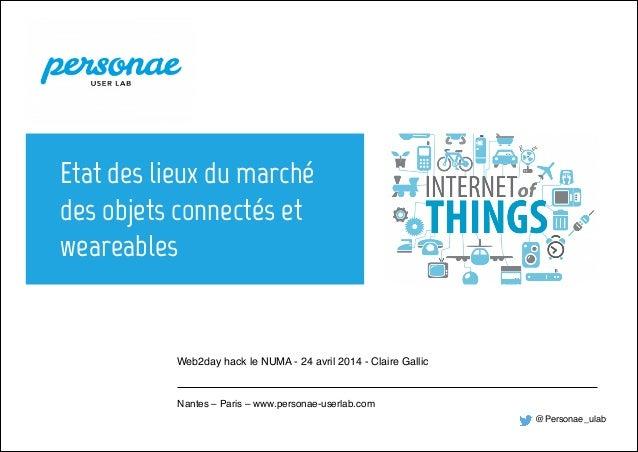 ▪ titre  du  document  -‐    Personae  User  Lab ▪ 4/22/14 Nantes – Paris – www.intuiti.net ▪ 4/22/14 Nante...