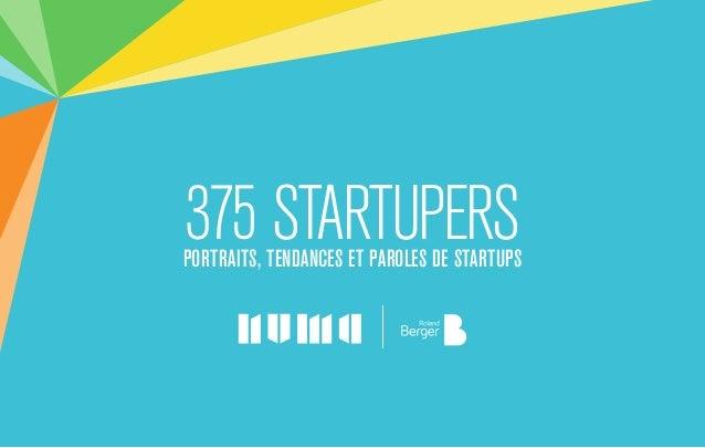 375 startupersPortraits, tendances et paroles de startups