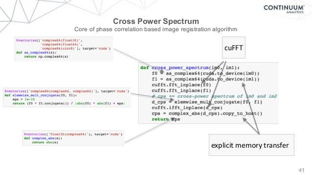 41 Cross Power Spectrum Core of phase correlation based image registration algorithm cuFFT explicitmemorytransfer