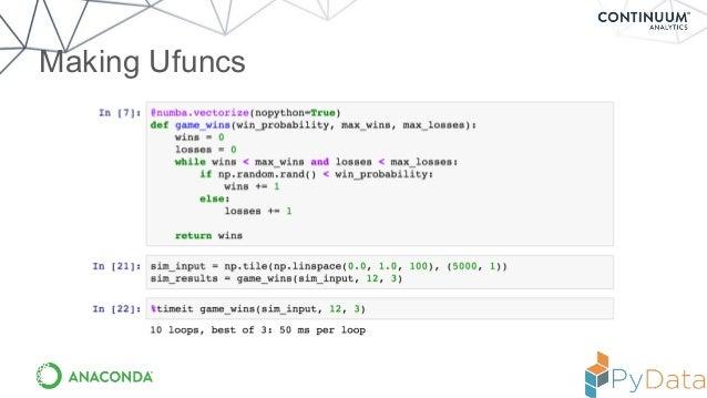 Numba: Flexible analytics written in Python with machine
