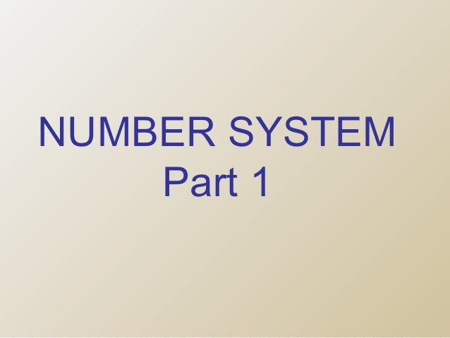NUMBER SYSTEM Part 1