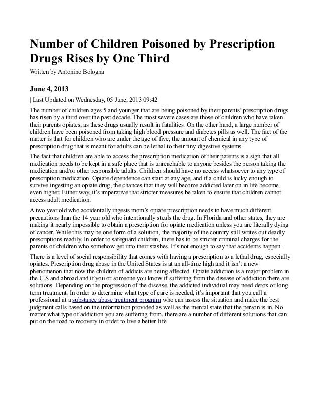 Number of Children Poisoned by PrescriptionDrugs Rises by One ThirdWritten by Antonino BolognaJune 4, 2013| Last Updated o...