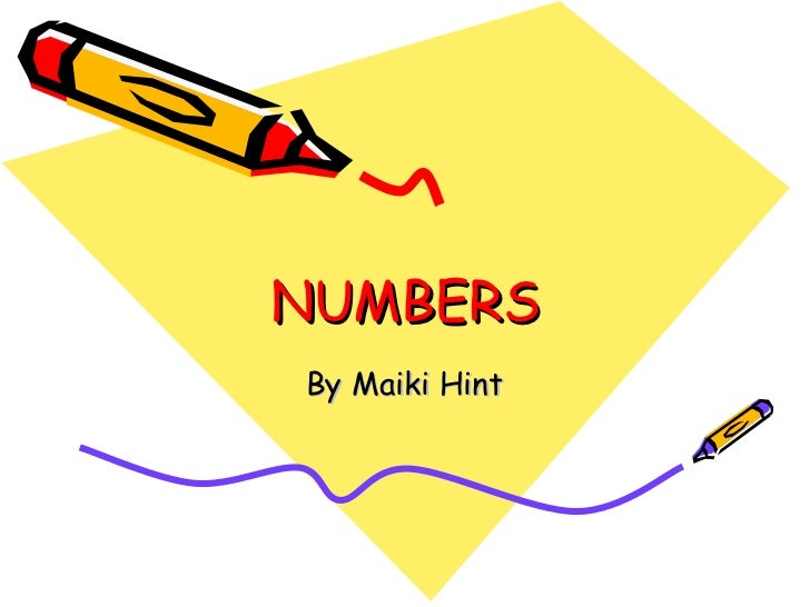 NUMBERS By Maiki Hint