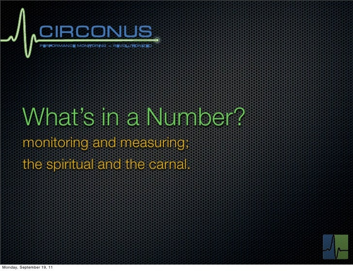 What's in a Number?         monitoring and measuring;         the spiritual and the carnal.Monday, September 19, 11