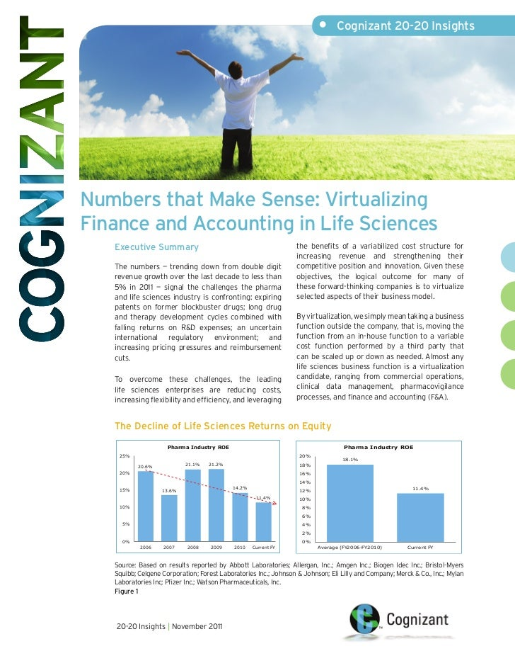•      Cognizant 20-20 InsightsNumbers that Make Sense: VirtualizingFinance and Accounting in Life Sciences   Executive Su...