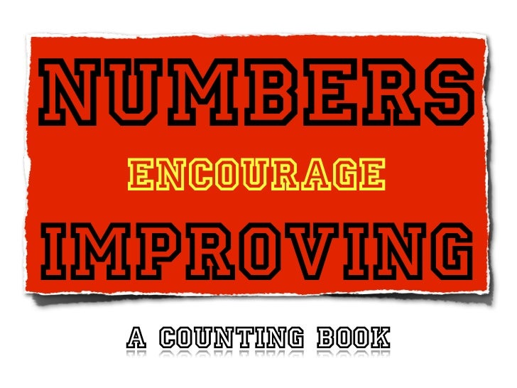 Numbers encourageImproving A counting book