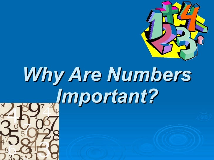 Why Are Numbers Important?