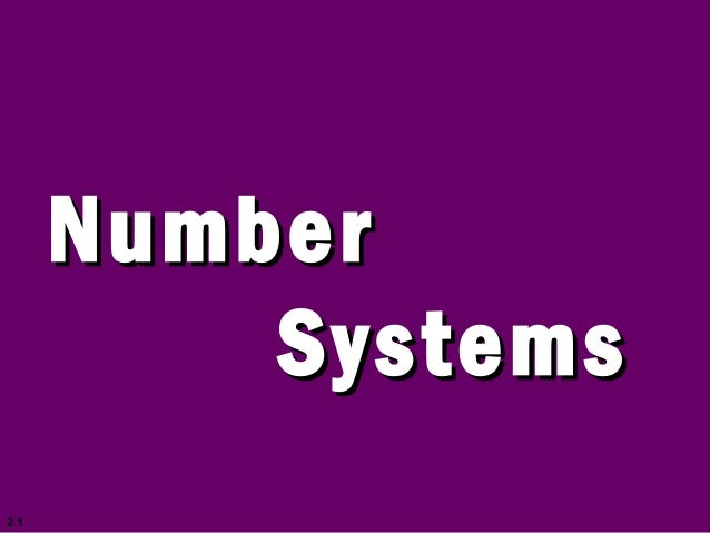 2.1 NumberNumber SystemsSystems