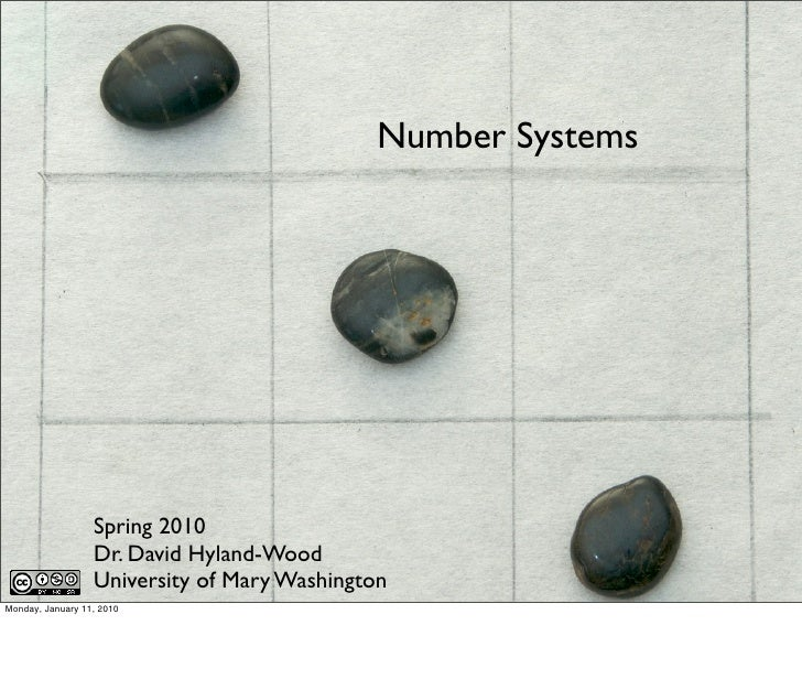 Number Systems                       Spring 2010                   Dr. David Hyland-Wood                   University of M...