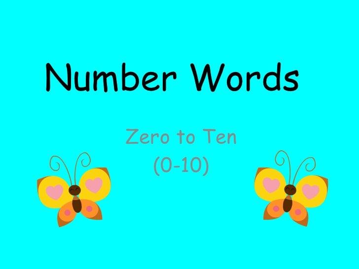 Number Words<br />Zero to Ten<br />(0-10)<br />