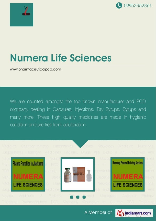 09953352861A Member ofNumera Life Scienceswww.pharmaceuticalpcd.comPharma Franchise Pharmaceutical PCD Monopoly Franchise ...