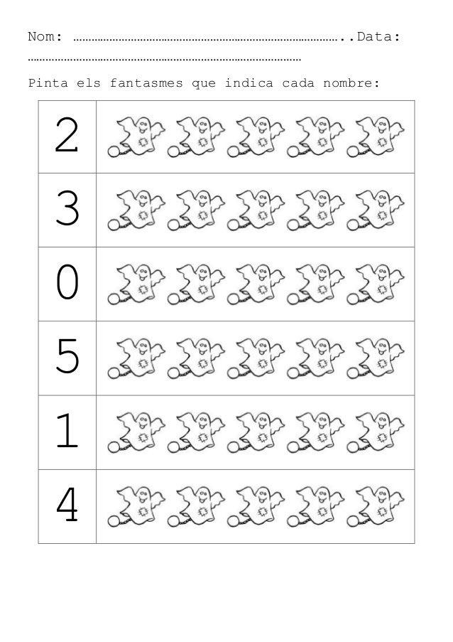 Nom: ……………………………………………………………………………..Data: ……………………………………………………………………………… Pinta els fantasmes que indica cada nombre: 2 3 0...