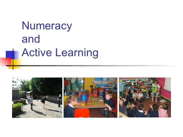 Numeracy  and  Active Learning