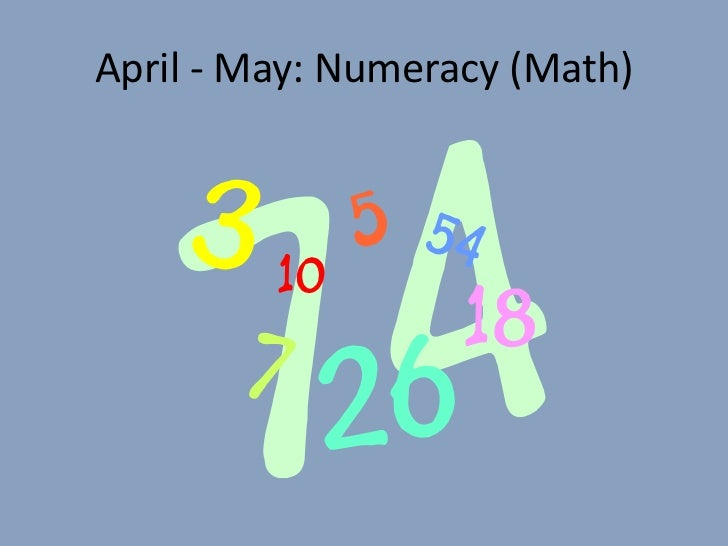 April - May: Numeracy (Math)<br />