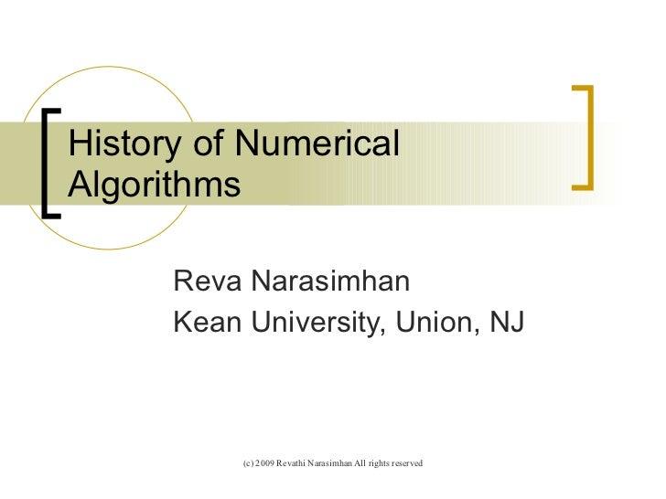 History of Numerical Algorithms Reva Narasimhan Kean University, Union, NJ