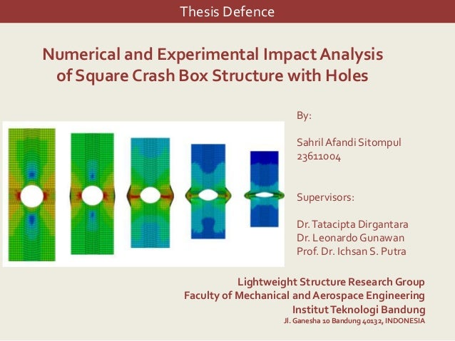 Thesis DefenceNumerical and Experimental Impact Analysis of Square Crash Box Structure with Holes                         ...