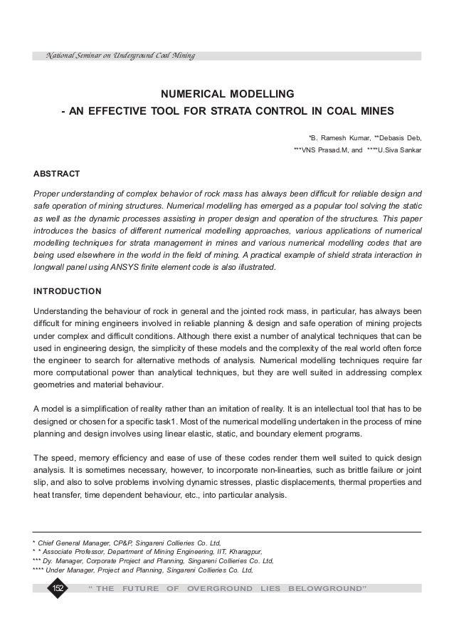 "152 National Seminar on Underground Coal Mining "" THE FUTURE OF OVERGROUND LIES BELOWGROUND"" * Chief General Manager, CP&P..."