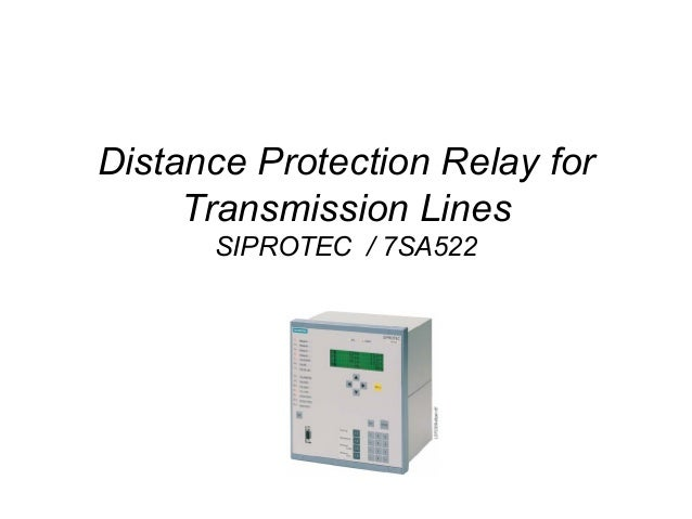 numerical protection 2tamil nadu electricity board chennai; 2 distance protection relay for transmission lines siprotec 7sa522
