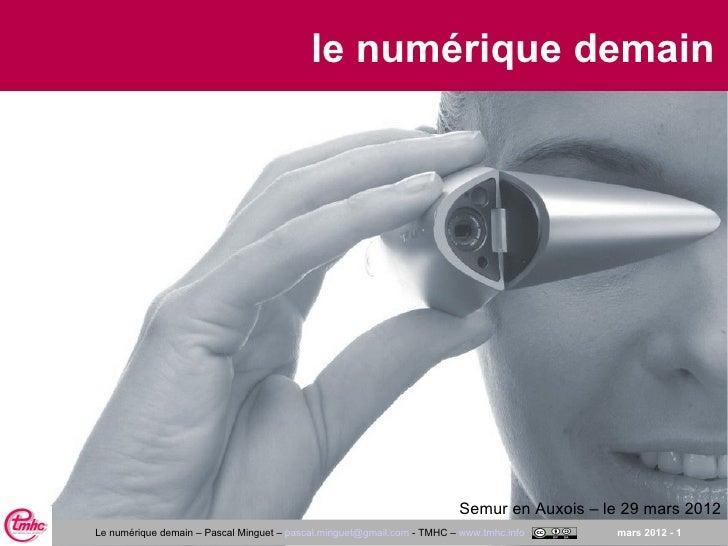 le numérique demain                                                                        Semur en Auxois – le 29 mars 20...