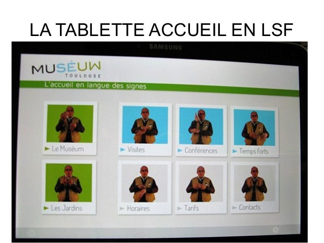 LA TABLETTE ACCUEIL EN LSF