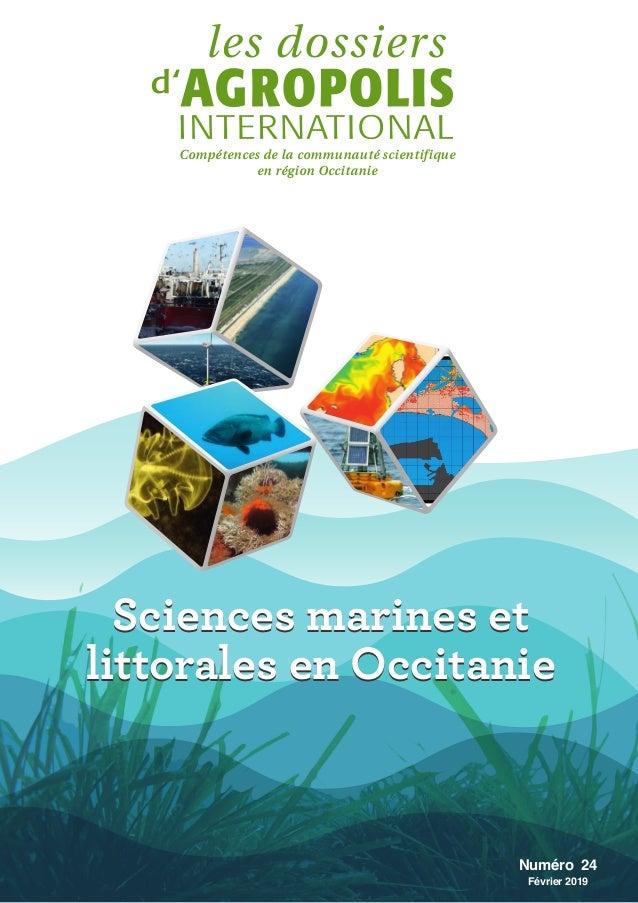 Sciences marines et littorales en Occitanie Sciences marines et littorales en Occitanie Numéro 24 Février 2019 Compétences...