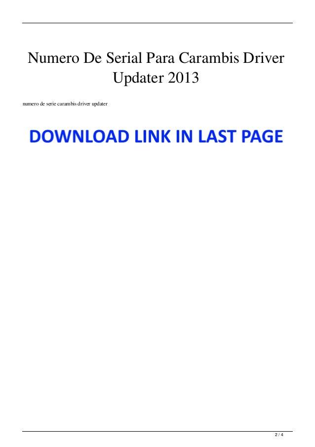 Numero De Serial Para Carambis Driver Updater 2013 Slide 2