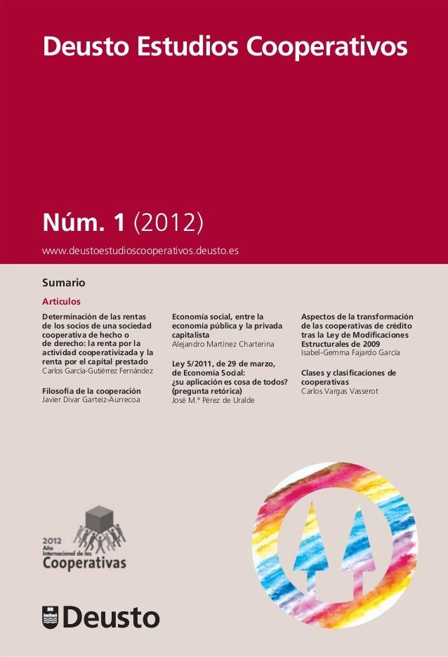 Deusto Estudios CooperativosNúm. 1 (2012)www.deustoestudioscooperativos.deusto.esSumarioArtículosDeterminación de las rent...