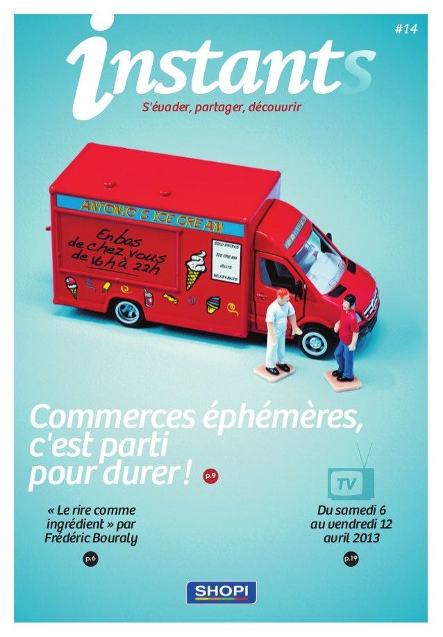 «Le rire comme ingrédient» par Frédéric Bouraly Du samedi 6 au vendredi 12 avril 2013 p.6 p.19 TV nstantsS'évader, par...